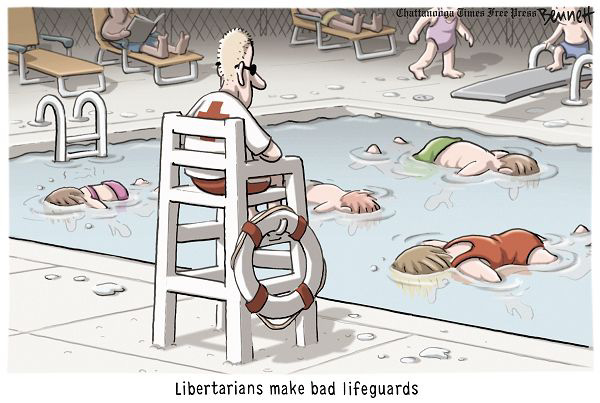 Libertarians make bad lifeguards