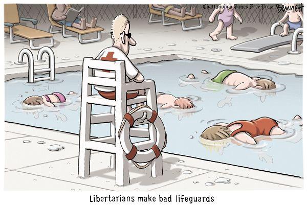 Libertarians make bad lifeguards