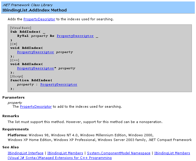 MSDN documentation for IBindingList.AddIndex method