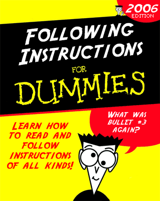 Following Instructions for Dummies
