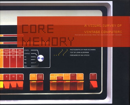 Core Memory: A Visual Survey of Vintage Computers, book cover